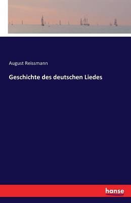 Geschichte Des Deutschen Liedes (Paperback)