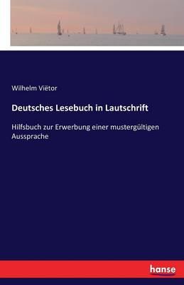 Deutsches Lesebuch in Lautschrift (Paperback)