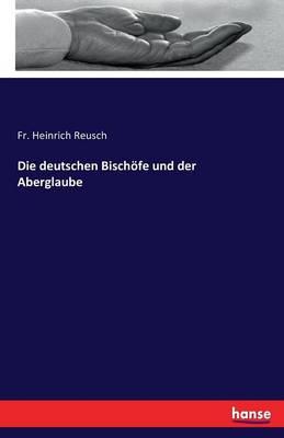 Die Deutschen Bischofe Und Der Aberglaube (Paperback)