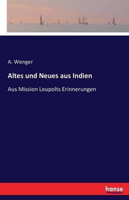 Altes Und Neues Aus Indien (Paperback)