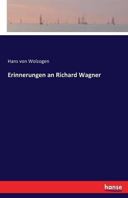 Erinnerungen an Richard Wagner (Paperback)