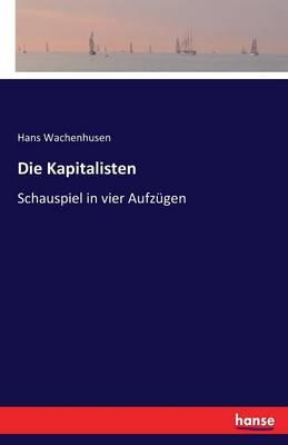 Die Kapitalisten (Paperback)