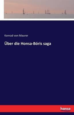 ber Die Honsa-B ris Saga (Paperback)