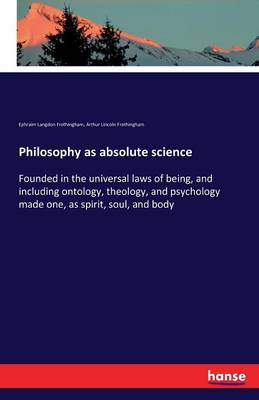 Philosophy as Absolute Science (Paperback)