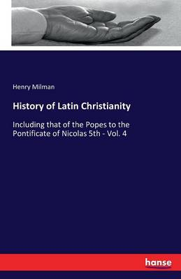 History of Latin Christianity (Paperback)