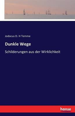 Dunkle Wege (Paperback)
