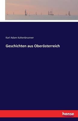 Geschichten Aus Oberosterreich (Paperback)
