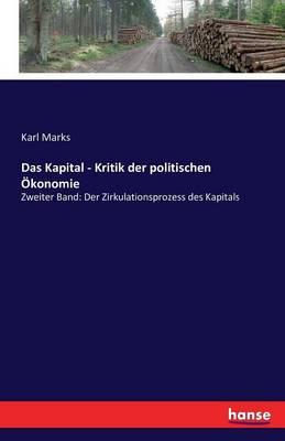 Das Kapital - Kritik Der Politischen Okonomie (Paperback)