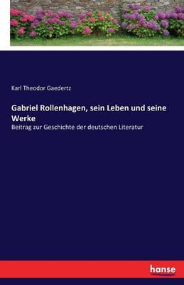 Gabriel Rollenhagen, Sein Leben Und Seine Werke (Paperback)
