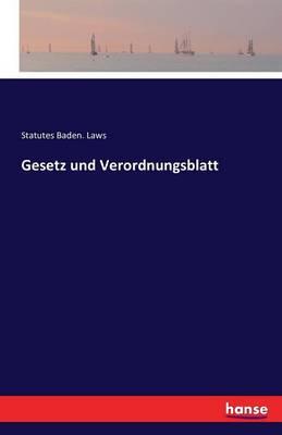 Gesetz Und Verordnungsblatt (Paperback)