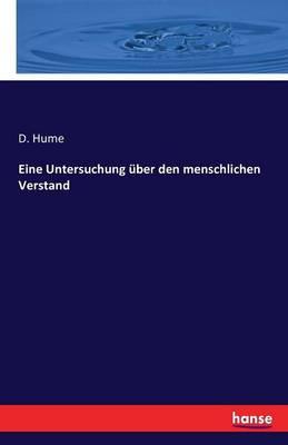 Eine Untersuchung Uber Den Menschlichen Verstand (Paperback)