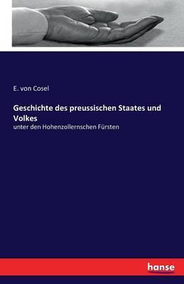 Geschichte Des Preussischen Staates Und Volkes (Paperback)