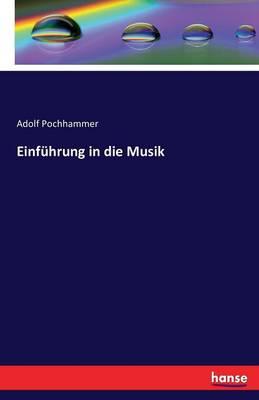 Einfuhrung in Die Musik (Paperback)