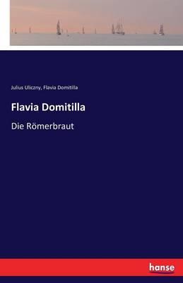 Flavia Domitilla (Paperback)