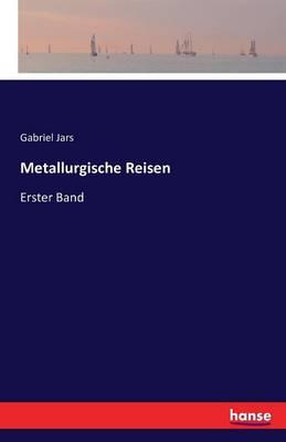 Metallurgische Reisen (Paperback)