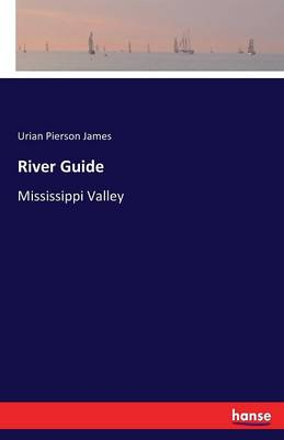 River Guide (Paperback)