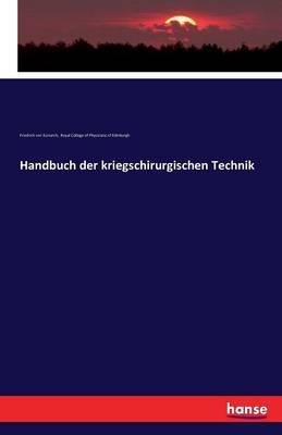 Handbuch Der Kriegschirurgischen Technik (Paperback)