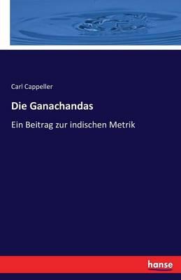 Die Ganachandas (Paperback)