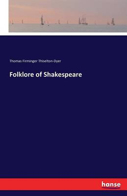 Folklore of Shakespeare (Paperback)