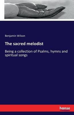 The Sacred Melodist (Paperback)