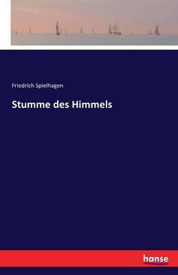 Stumme Des Himmels (Paperback)