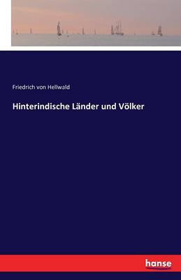 Hinterindische Lander Und Volker (Paperback)