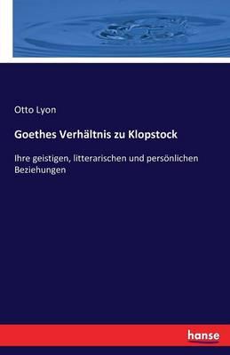 Goethes Verhaltnis Zu Klopstock (Paperback)