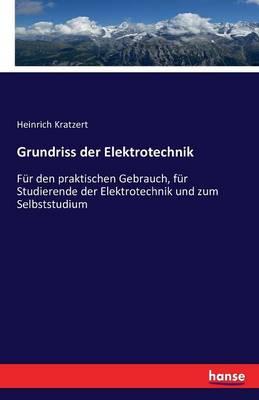Grundriss Der Elektrotechnik (Paperback)