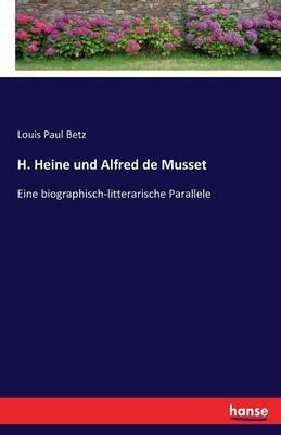 H. Heine Und Alfred de Musset (Paperback)