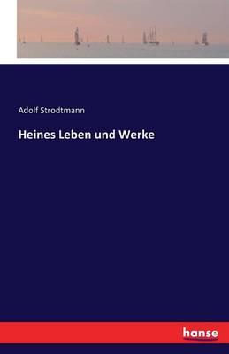 Heines Leben Und Werke (Paperback)
