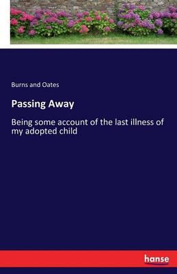 Passing Away (Paperback)