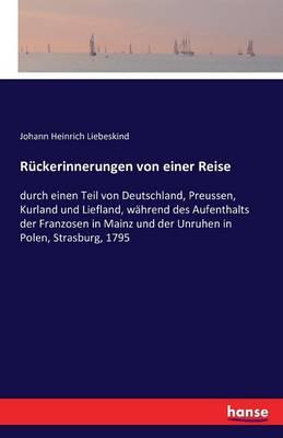 Ruckerinnerungen Von Einer Reise (Paperback)