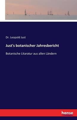 Just's Botanischer Jahresbericht (Paperback)