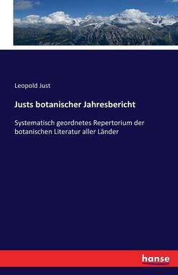 Justs Botanischer Jahresbericht (Paperback)