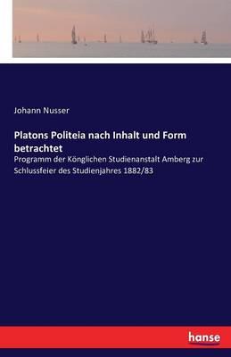 Platons Politeia Nach Inhalt Und Form Betrachtet (Paperback)