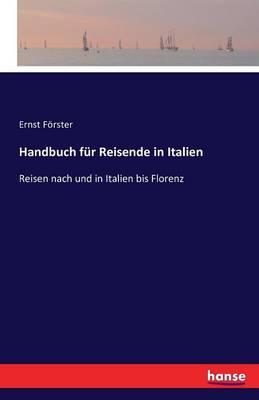 Handbuch Fur Reisende in Italien (Paperback)