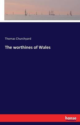 The Worthines of Wales (Paperback)