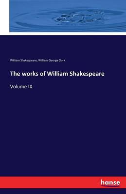 The Works of William Shakespeare (Paperback)