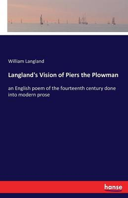 Langland's Vision of Piers the Plowman (Paperback)