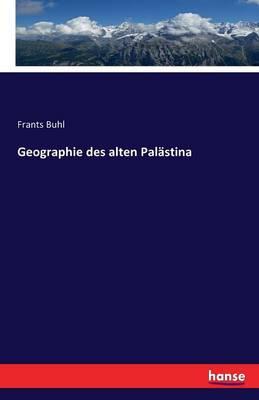 Geographie Des Alten Palastina (Paperback)
