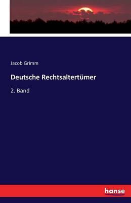 Deutsche Rechtsaltertumer (Paperback)