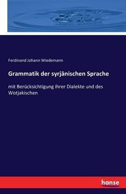 Grammatik Der Syrjanischen Sprache (Paperback)