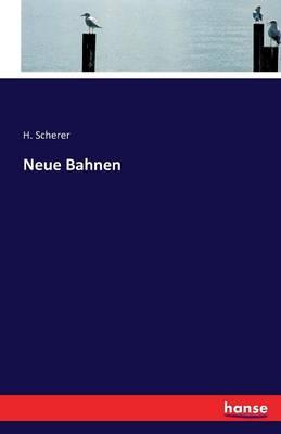 Neue Bahnen (Paperback)
