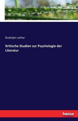 Kritische Studien Zur Psychologie Der Literatur (Paperback)