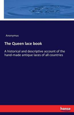 The Queen Lace Book (Paperback)