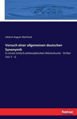 Versuch Einer Allgemeinen Deutschen Synonymik (Paperback)