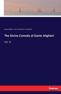 The Divine Comedy of Dante Alighieri (Paperback)