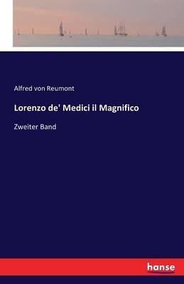 Lorenzo de' Medici - Il Magnifico (Paperback)
