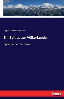 Ein Beitrag Zur Volkerkunde (Paperback)