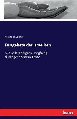 Festgebete Der Israeliten (Paperback)